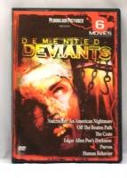 Demented Deviants DVD